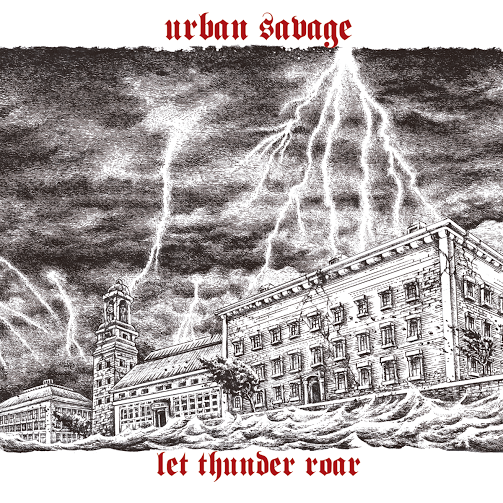 Urban Savage - Let thunder roar Digipack CD