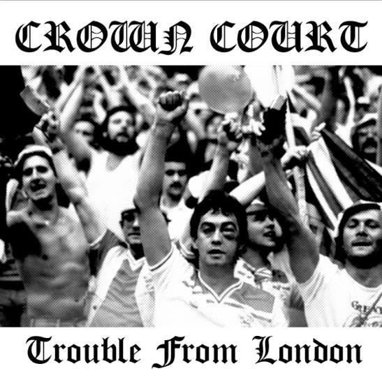 Crown Court - Trouble from London CD