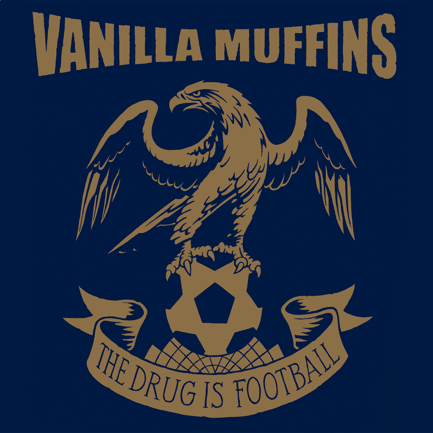 Vanilla Muffins - The drug is football Digipack CD