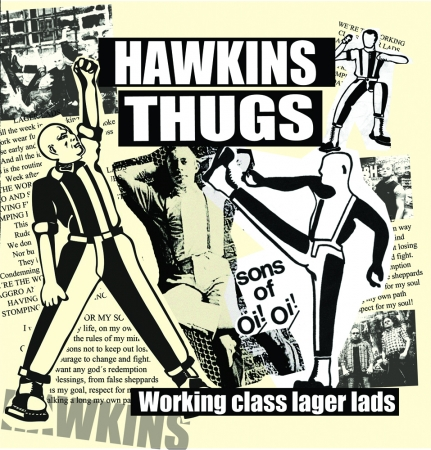 "Hawkins Thugs - Working class Lager Lads 7""EP (Bone)"