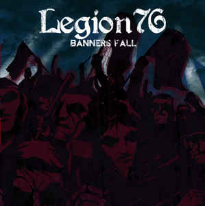 Legion 76 ‎– Banners Fall 10""