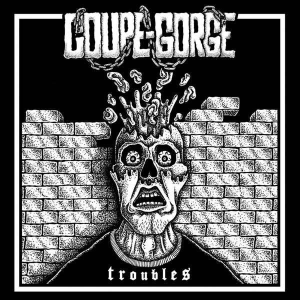 "Coupe Gorge ‎– Troubles Single Sided 12""LP"