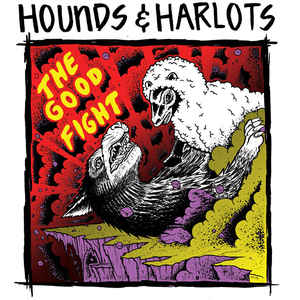 Hounds & Harlots ‎- The Good Fight LP(White/purple) (M/VG+