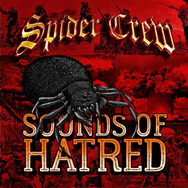 Spider Crew ‎– Sounds Of Hatred 12″LP